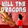 Παιχνίδια Δράσης - Κill the dragons